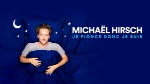 Je pionce donc je suis par Michaël Hirsh - Spectacle d'ouverture